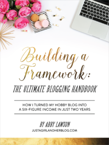 Building a Framework The Ultimate Blogging Handbook